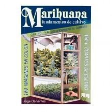 Marihuana Fundamentos de Cultivo. Guía Fácil